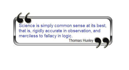 Thomas Huxley science quote