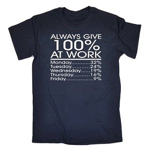 Funny work T shirt