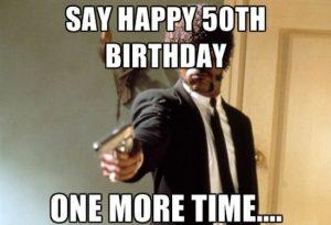 65 Funny Happy Birthday Memes