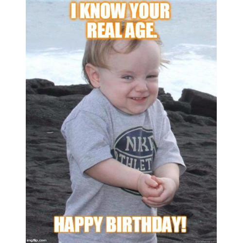 I know your real age, happy birthday. https://giftedgeek.co.uk/