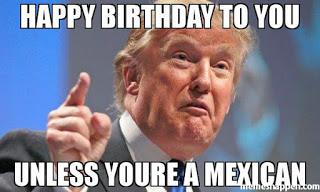 Happy birthday to you. Unless you're Mexican: